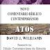 Novo Comentário Bíblico Contemporâneo Atos - David J. Williams