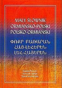 http://3.bp.blogspot.com/_aLWQJ5a1ID0/SXm8trpFsOI/AAAAAAAAFsI/bun1aehIg-I/s320/Maly-slownik-ormansko-polski-polsko-ormianski_Andrzej-Pisowicz-Szuszanik-Sedojan,images_product,13,83-7188-561-X.jpg