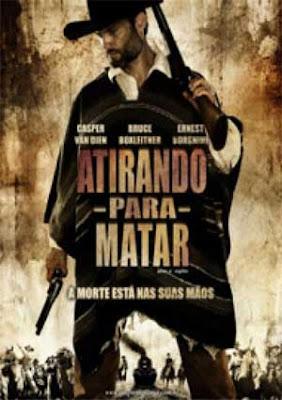 Atirando Para Matar - DVDRip Dual Áudio