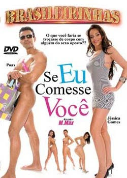 Brasileirinhas+ +Se+Eu+Comesse+Voc%C3%AA Download Brasileirinhas   Se Eu Comesse Você   (+18) Download Filmes Grátis