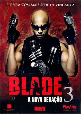 Blade: A Nova Geração 3 - DVDRip Dual Áudio