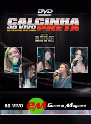 Calcinha+Preta+ +Ao+Vivo+Em+General+Maynard Download Calcinha Preta   Ao Vivo Em General Maynard   DVDRip Download Filmes Grátis
