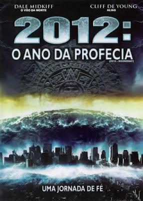 2012: O Ano da Profecia - DVDRip Dual Áudio