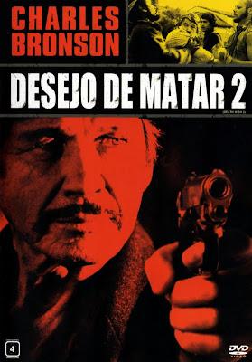 Desejo de Matar 2 - DVDRip Dublado