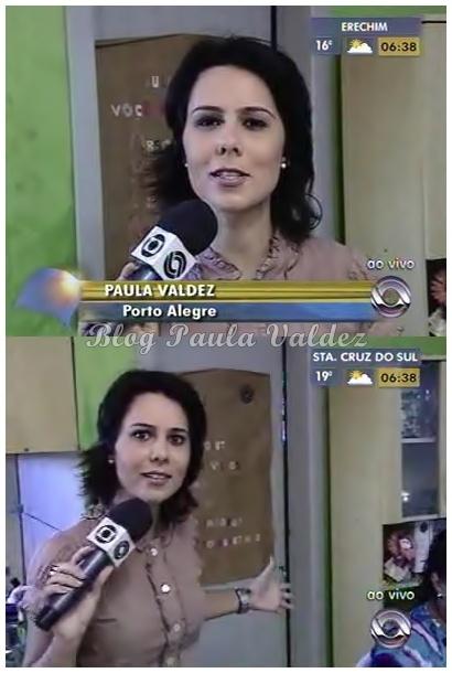 Blog Paula Valdez Bom Dia Rio Grande
