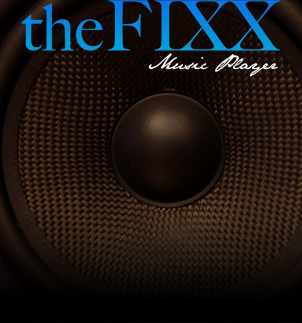 """The Fixx"" music player"
