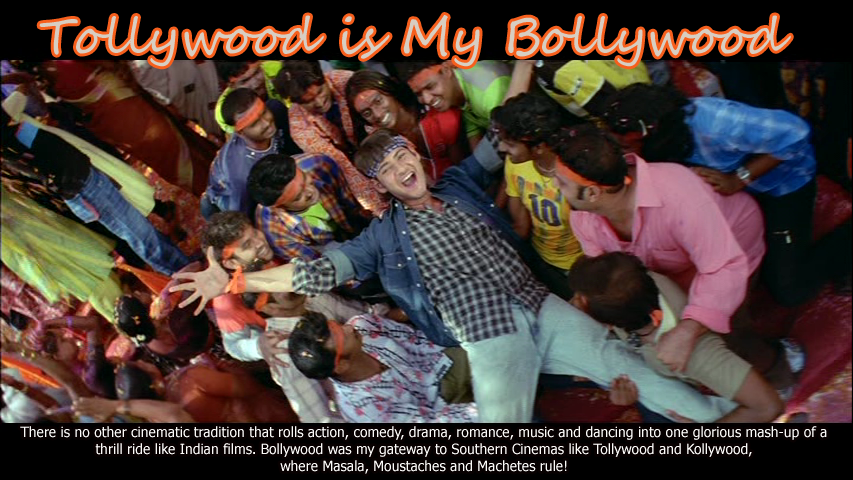 Tollywood is My Bollywood