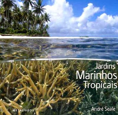 Presentão! Jardins Marinhos Tropicais