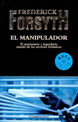 El manipulador – Frederick Forsyth
