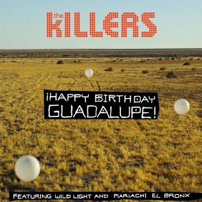 THE KILLERS   HAPPY BIRTHDAY GUADALUPE
