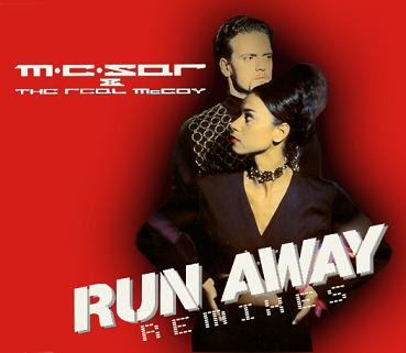 Mc%2BSar%2B%26%2BThe%2BReal%2BMcCoy%2B %2Brun%2Baway%2B%28Remixes%29%2Bfront back THE REAL McCOY: Runaway (FLASHBACK)