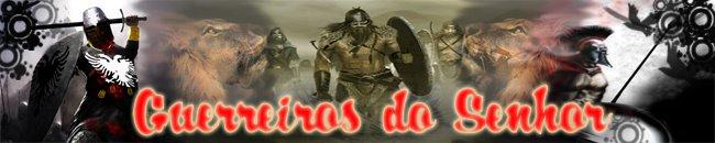 Guerreiros do Senhor