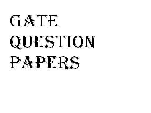 Previous year Question Papers of GATE Exam?