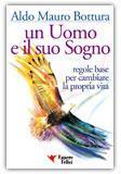 Un uomo e il suo sogno - Aldo Mauro Bottura