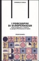 I porcospini di Schopenhauer - Consuelo Casula