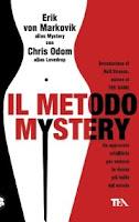 Il metodo Mystery - Erik von Markovik/Mystery