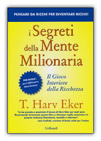 I segreti della mente milionaria - Harv Eker
