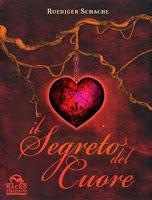 Il segreto del cuore - Ruediger Schache