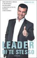 Leader di te stesso - Roberto Re