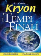 I tempi finali - Lee Carroll, Kryon (new age)