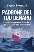 Padrone del tuo denaro - Eugenio Benetazzo (ricchezza)