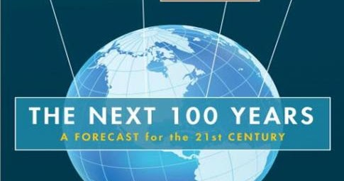 The Next 100 Years >> Next 100 Years For India Pakistan And The World