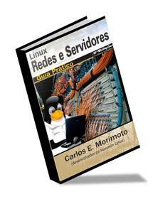 Linux - Redes e Servidores - Guia Prático