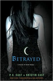 Review: Betrayed by P.C. and Kristin Cast.