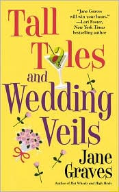 Review: Tall Tales and Wedding Veils by Jane Graves.