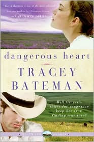 Review: Dangerous Heart by Tracey Bateman.