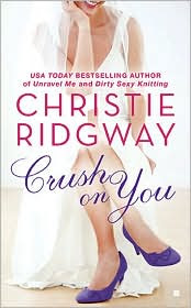 Review: Crush on You by Christie Ridgway.
