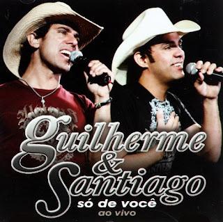 CD Guilherme e Santiago - Só de Você (Ao Vivo)