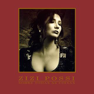 CD Zizi Possi - Sobre Todas as Coisas