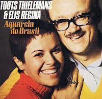 CD Elis Regina & Toots Theleman - Aquarela do Brasil