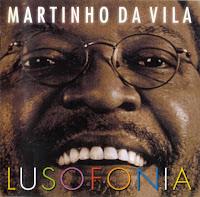 CD Martinho da Vila - Lusofonia