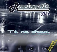 CD Racionais MC´s - Tá na Chuva