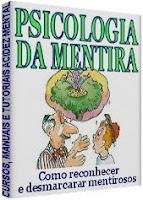 Curso Detector de Mentiras Humano - Psicologia da mentira