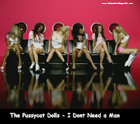 Video Clipe The Pussycat Dolls - I Dont Need a Man
