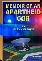 Memoir of an Apartheid Cop