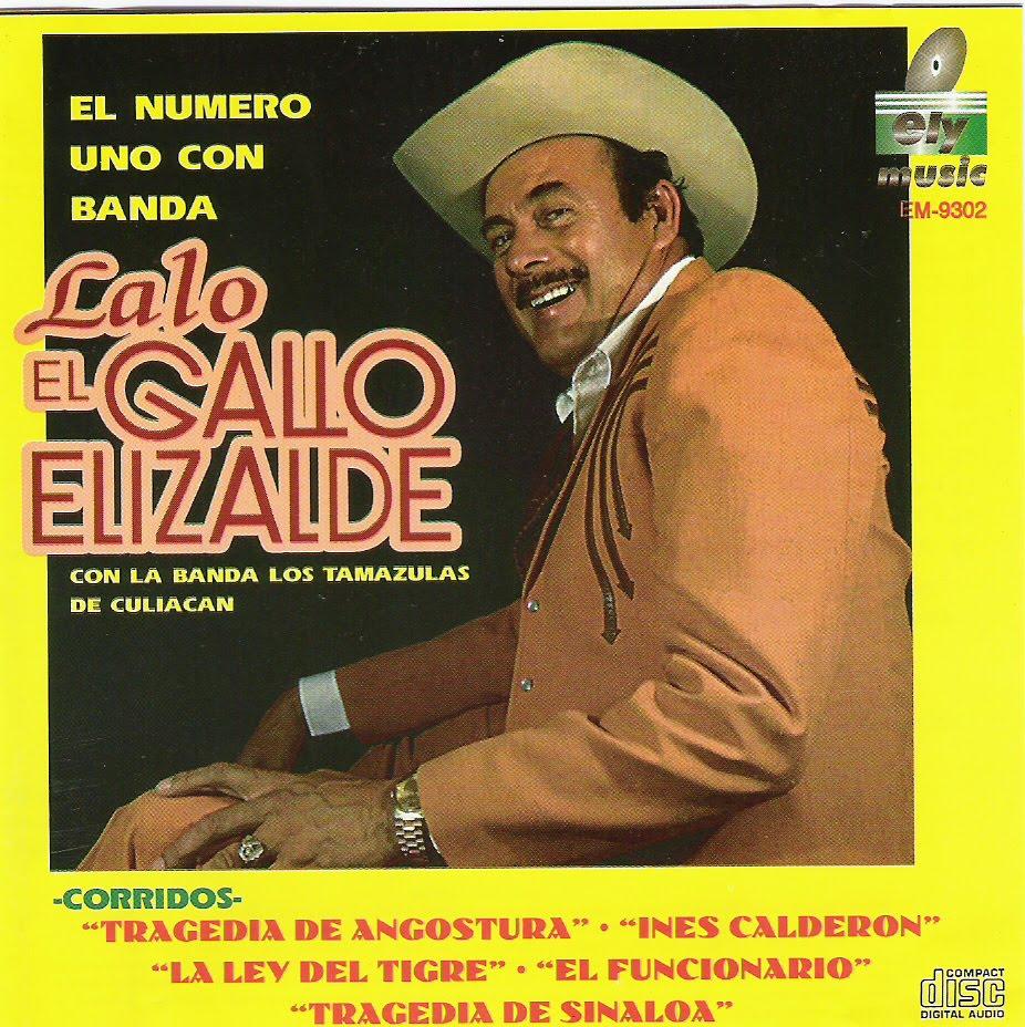 Lalo El Gallo Elizalde - 10 Exitos Con Banda (Con Epicenter)