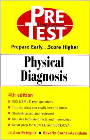 Physical Diagnosis: PreTest Self-Assessment and Review ...