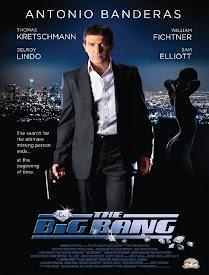 pelicula The Big Bang (La gran explosión)