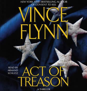 Act Of Treason - A Thriller Vince Flynn