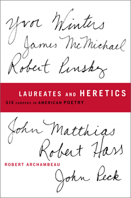 Laureates and Heretics