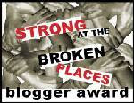 Strong at the Broken Places Award