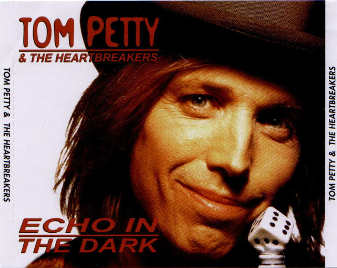 d p 39 s bootleg tunz world tom petty the heartbreakers echo in the dark 1999. Black Bedroom Furniture Sets. Home Design Ideas
