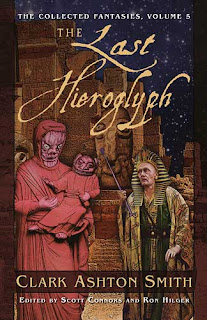 The Last Hieroglyph. The Collected Fantasies of Clark Ashton Smith, Vol. 5, 2010, copertina