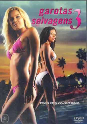 Baixar Torrent Garotas Selvagens 3 Download Grátis