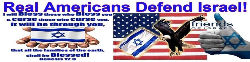 Real Americans Defend Israel