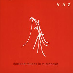 Amphetamines & Coffee: Vaz - Demonstrations In Micronesia